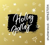 holly jolly christmas greeting... | Shutterstock .eps vector #489637054