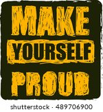 make yourself proud. workout...   Shutterstock .eps vector #489706900