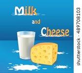 milk and cheese. vector...   Shutterstock .eps vector #489708103