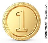 number one medal 3d illustration | Shutterstock . vector #489801364