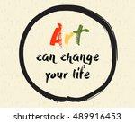 calligraphy  art can change... | Shutterstock .eps vector #489916453