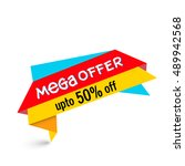 colorful  mega offer tag or... | Shutterstock .eps vector #489942568