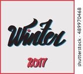 "lettering ""hello winter"". hand... | Shutterstock . vector #489970468"