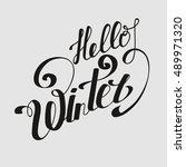 "lettering ""hello winter"". hand... | Shutterstock .eps vector #489971320"
