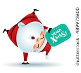 santa claus standing on his arm.... | Shutterstock .eps vector #489973600