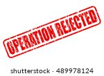 operation rejected red stamp... | Shutterstock .eps vector #489978124