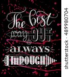 the best way out is always... | Shutterstock .eps vector #489980704