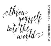 throw yourself into the world.... | Shutterstock . vector #489986608