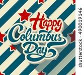 happy columbus day hand drawn...   Shutterstock .eps vector #490019146