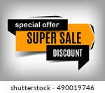 super sale banner  vector... | Shutterstock .eps vector #490019746
