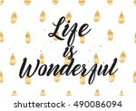 life is wonderful inspirational ... | Shutterstock . vector #490086094