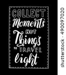 collect moments no things to... | Shutterstock .eps vector #490097020