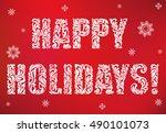 inscription  happy holidays on...   Shutterstock .eps vector #490101073