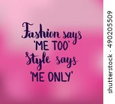 fashion says me too style says... | Shutterstock .eps vector #490205509