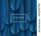 blue feather background.... | Shutterstock .eps vector #490240798