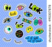 fashion patch badges. eyes set. ... | Shutterstock .eps vector #490307878