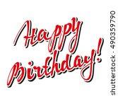 happy birthday brush script... | Shutterstock .eps vector #490359790