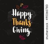 thanksgiving lettering. hand... | Shutterstock .eps vector #490360783