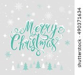 merry christmas hand drawn... | Shutterstock .eps vector #490371634