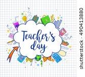 happy teacher's day   unique... | Shutterstock .eps vector #490413880