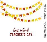 happy teacher's day   unique... | Shutterstock .eps vector #490414156