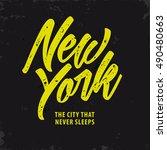 new york. the city that never... | Shutterstock .eps vector #490480663