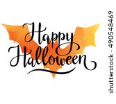 happy halloween  hand written... | Shutterstock .eps vector #490548469