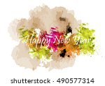 happy new year text watercolor... | Shutterstock .eps vector #490577314
