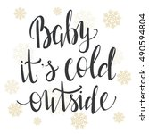 """""""baby  it's cold outside.""""... 