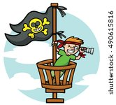 pirate kid in the crows nest... | Shutterstock .eps vector #490615816