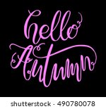 hand drawn typography lettering ... | Shutterstock .eps vector #490780078