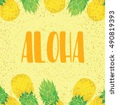 aloha background with pineapples | Shutterstock .eps vector #490819393
