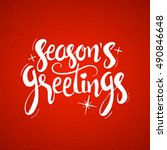 season's greetings lettering.... | Shutterstock .eps vector #490846648