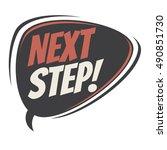 next step retro speech balloon | Shutterstock .eps vector #490851730