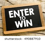enter to win.   enter to win... | Shutterstock . vector #490887910