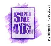 stylish super sale flyer ... | Shutterstock .eps vector #491016334