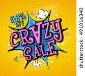 pop art style  crazy sale...   Shutterstock .eps vector #491016340