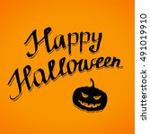 happy halloween lettering... | Shutterstock .eps vector #491019910