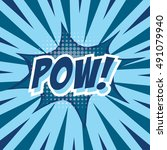 pow   colorful speech bubble...   Shutterstock .eps vector #491079940