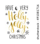 holly jolly  vector greeting... | Shutterstock .eps vector #491081716