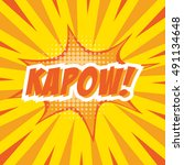 kapow   colorful speech bubble... | Shutterstock .eps vector #491134648