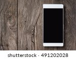 mobile phone  cell phone  smart ... | Shutterstock . vector #491202028