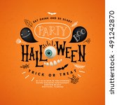 happy halloween lettering.... | Shutterstock .eps vector #491242870