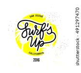 surf's up retro style hand... | Shutterstock .eps vector #491297470