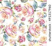 roses seamless pattern. | Shutterstock . vector #491317960
