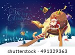 santa with the bunch of... | Shutterstock .eps vector #491329363