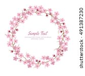 sakura flower wreath. sakura... | Shutterstock .eps vector #491387230