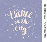 "hand drawn lettering ""dance in... 