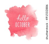 hello october greeting with red ... | Shutterstock . vector #491532886
