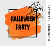 halloween party sign text over... | Shutterstock .eps vector #491681254